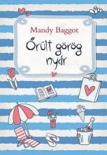 ŐRÜLT GÖRÖG NYÁR - Ekönyv - BAGGOT, MANDY