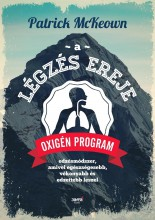 A LÉGZÉS EREJE - OXIGÉN PROGRAM - SEO_EBOOK - MCKEOWN, PATRICK