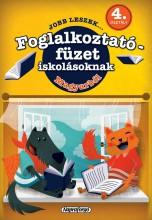 JOBB LESZEK... MAGYARBÓL 4. OSZT.  - FOGLALKOZTATÓ FÜZET ISKOLÁSOKNAK - Ekönyv - NAPRAFORGÓ KÖNYVKIADÓ