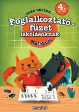 JOBB LESZEK... MATEKBÓL 4. OSZT.  - FOGLALKOZTATÓ FÜZET ISKOLÁSOKNAK - Ekönyv - NAPRAFORGÓ KÖNYVKIADÓ