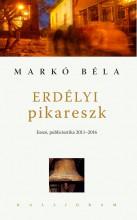 ERDÉLYI PIKARESZK - Ekönyv - MARKÓ BÉLA