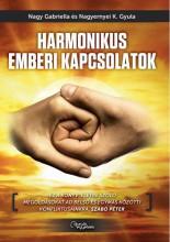 HARMONIKUS EMBERI KAPCSOLATOK - Ekönyv - NAGY GABRIELLA-NAGYERNYEI K. GYULA