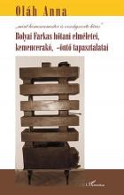 BOLYAI FARKAS HŐTANI ELMÉLETEI, KEMENCERAKÓ, -ÖNTŐ TAPASZTALATAI - Ekönyv - OLÁH ANNA