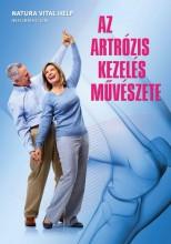 AZ ARTRÓZIS KEZELÉS MŰVÉSZETE - Ekönyv - NATURA VITAL HELP INFORMATION KFT.