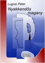 NYAKKENDŐS MAGÁNY - Ekönyv - LUGOSI PÉTER