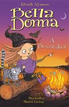 BELLA DONNA - A BOSZITÁBOR - Ekönyv - SYMES, RUTH