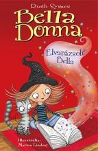 BELLA DONNA - ELVARÁZSOLT BELLA - Ekönyv - SYMES, RUTH