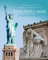NEW YORK-I SÉTÁK A TUDOMÁNY KÖRÜL - Ekönyv - HARGITTAI ISTVÁN, HARGITTAI MAGDOLNA