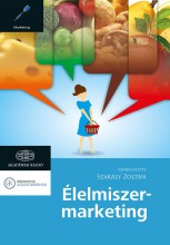 ÉLELMISZER-MARKETING - Ekönyv - SZAKÁLY ZOLTÁN