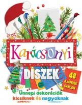KARÁCSONYI DÍSZEK - 48 AJÁDÉK SABLONNAL - Ebook - VENTUS LIBRO KIADÓ