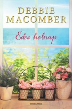 Édes holnap - Ebook - Debbie Macomber