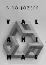 VALAMI MÁS - Ekönyv - BÍRÓ JÓZSEF