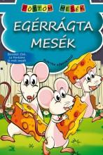 EGÉRRÁGTA MESÉK - PÖTTÖM MESÉK - Ekönyv - ELEKTRA KÖNYVKIADÓ KFT.