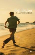 A Baltimore fiúk - Ekönyv - Joël Dicker