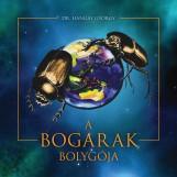 A BOGARAK BOLYGÓJA - Ekönyv - DR. HANGAY GYÖRGY