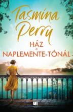 HÁZ A NAPLEMENTE-TÓNÁL - Ekönyv - TASMINA PERRY