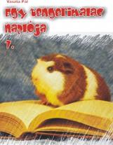 Egy tengerimalac naplója 1. - Ekönyv - Vaszta Pál