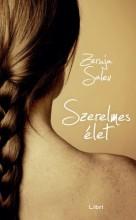 Szerelmes élet - Ekönyv - Zeruja Salev