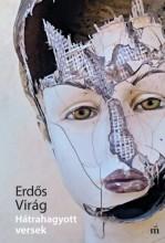 Hátrahagyott versek  - Ekönyv - Erdős Virág