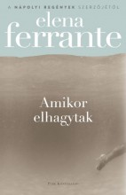 Amikor elhagytak - Ekönyv - Elena Ferrante