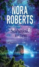 SÓHAJOK VIZÉN - AZ ŐRZŐK TRILÓGIA 2. RÉSZE - Ekönyv - ROBERTS, NORA