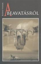 A BEAVATÁSRÓL - Ekönyv - STEINER, RUDOLF