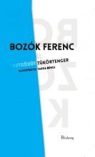 TÜKÖRTENGER - Ekönyv - BOZÓK FERENC