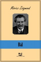 Bál - Ekönyv - Móricz Zsigmond