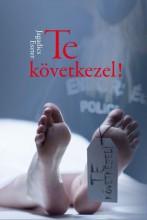 TE KÖVETKEZEL! - Ekönyv - JAGADICS ESZTER