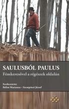 SAULUSBÓL PAULUS – FÉMKERESŐVEL A RÉGÉSZEK OLDALÁN - Ekönyv - MTA TÖRTÉNETTUDOMÁNYI INTÉZET
