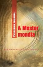 A MESTER MONDTA - Ebook - PARAMAHANSZA JOGANANDA