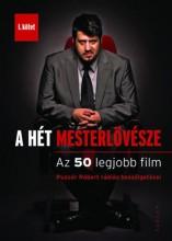 A HÉT MESTERLÖVÉSZE I. - AZ 50 LEGJOBB FILM - Ebook - PUZSÉR RÓBERT