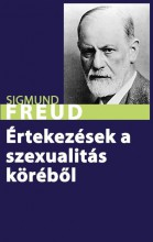 ÉRTEKEZÉSEK A SZEXUALITÁS KÖRÉBŐL - Ekönyv - FREUD, SIGMUND