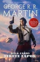 Fekete lapok - Wild Cards 1. - Ekönyv - George R. R. Martin