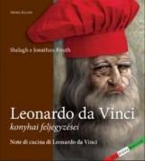 LEONARDO DA VINCI KONYHAI FELJEGYZÉSEI - Ekönyv - SHELAGH & JONATHAN ROUTH
