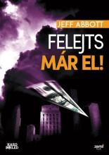 FELEJTS MÁR EL! - Ekönyv - JEFF ABBOTT