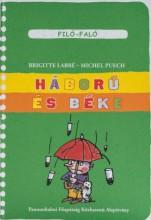 HÁBORÚ ÉS BÉKE - FILÓ-FALÓ 8. - Ekönyv - LABBÉ, BRIGITTE-PUECH, MICHEL