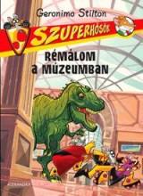 RÉMÁLOM A MÚZEUMBAN - SZUPERHŐSÖK 5. - - Ekönyv - STILTON, GERONIMO