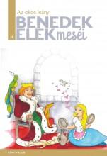 AZ OKOS LEÁNY - BENEDEK ELEK MESÉI 19. - Ekönyv - BENEDEK ELEK