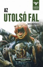 AZ UTOLSÓ FAL - WARHAMMER 40000 - Ekönyv - ANNANDALE, DAVID