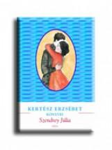 SZENDREY JÚLIA - KERTÉSZ ERZSÉBET KÖNYVEI - Ekönyv - KERTÉSZ ERZSÉBET