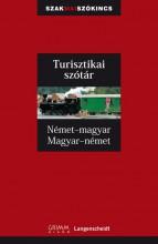 TURISZTIKAI SZÓTÁR - NÉMET-MAGYAR, MAGYAR-NÉMET - Ekönyv - GRIMM KÖNYVKIADÓ KFT.