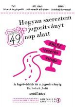 HOGYAN SZEREZTEM JOGOSÍTVÁNYT 49 NAP ALATT? - Ebook - DR. SEFCSIK JUDIT