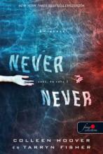NEVER NEVER - SOHA, DE SOHA 2. - Ekönyv - HOOVER, COLLLEEN - FISHER, TARRYN