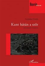 KANT HÁTÁN A SZŐR - MŰVÉSZETI ÍRÁSOK - Ekönyv - SZÉPLAKY GERDA