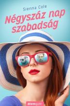 Négyszáz nap szabadság - Ekönyv - Sienna Cole