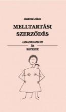 MELLTARTÁSI SZERZŐDÉS - JANAGRAMMÁK ÉS EGYEBEK - Ekönyv - HAMVAS JÁNOS