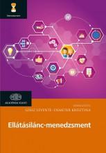 ELLÁTÁSILÁNC-MENEDZSMENT - Ekönyv - SZÁSZ LEVENTE, DEMETER KRISZTINA
