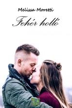 Fehér holló - Ekönyv - Melissa Moretti