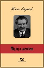 Míg új a szerelem - Ekönyv - Móricz Zsigmond